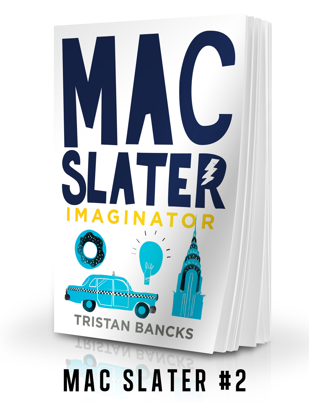 MAC SLATER IMAGINATOR an action adventure book by author TRISTAN BANCKS