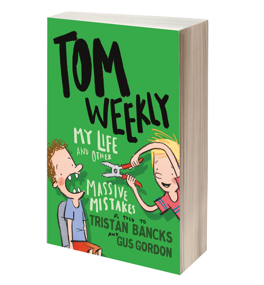 Tom Weekly MY LIFE & OTHER MASSIVE MISTAKES a weird funny gross book by author TRISTAN BANCKS