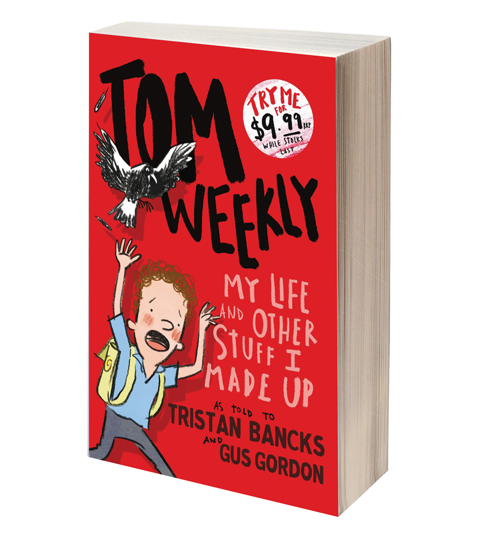 Tom Weekly MY LIFE & OTHER STUFF I MADE UP a weird funny gross book by author TRISTAN BANCKS