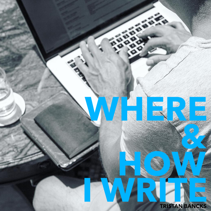 Where And How I Write by Author Tristan Bancks