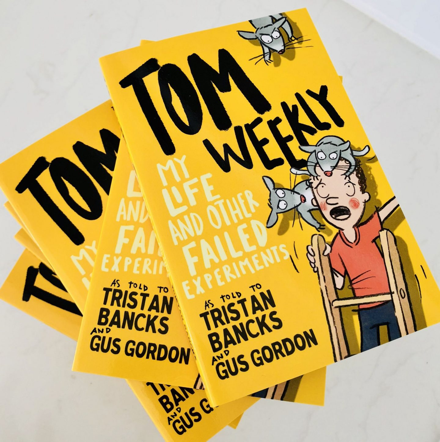 Tom Weekly My Life & Other Failed Experiments Tristan Bancks Gus Gordon
