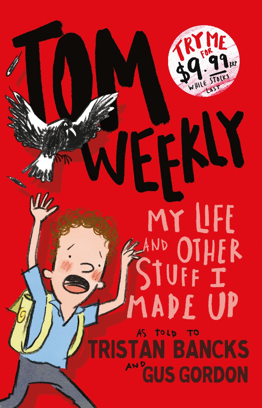 Tom Weekly My Life & Other Stuff I Made Up