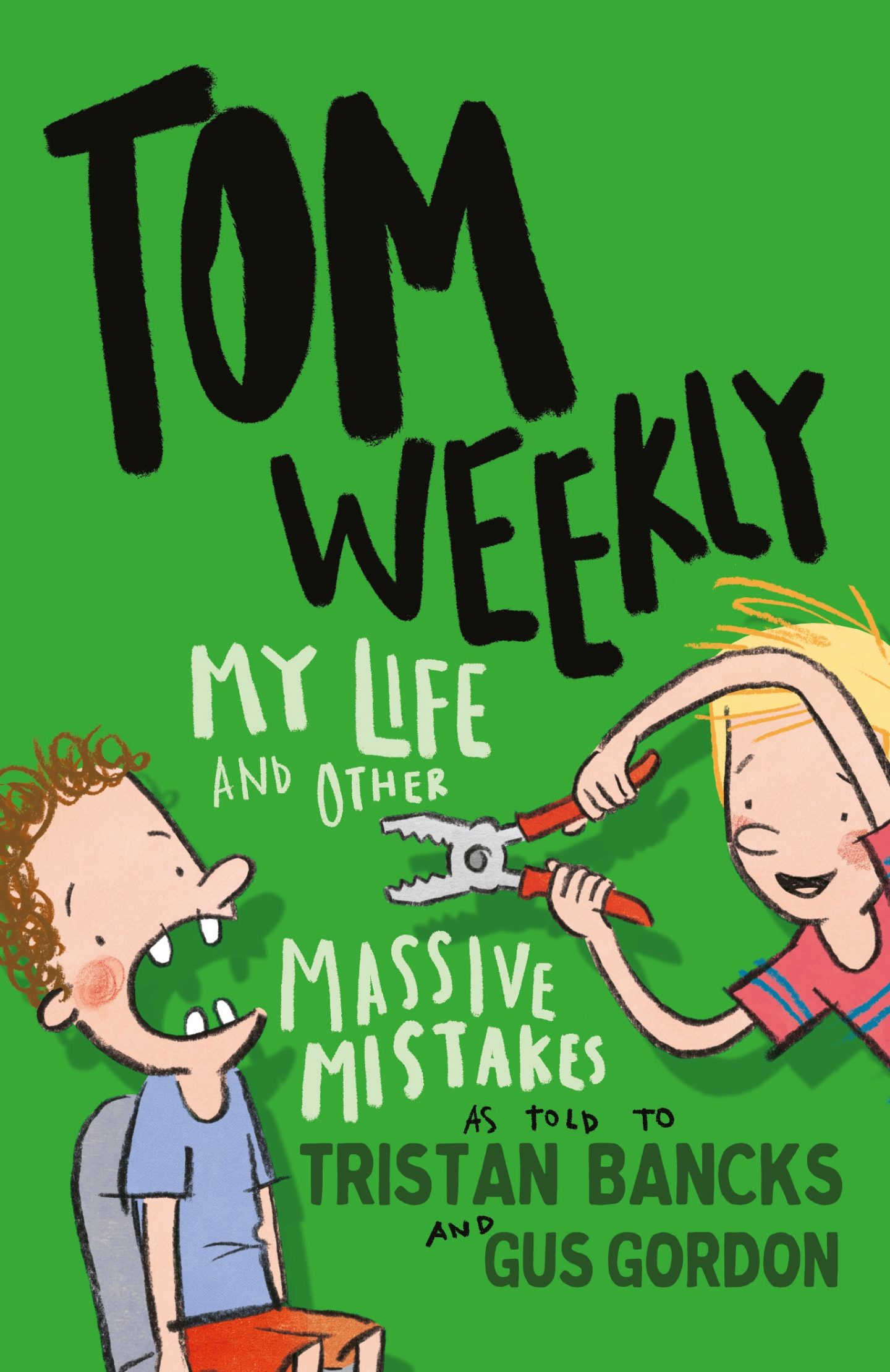 Tom Weekly My Life & Other Massive Mistakes