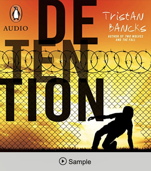 Detention Audiobook Tristan Bancks